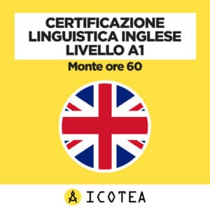 Certificazione Linguistica Inglese livello A1 monte ore 60