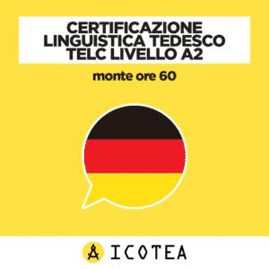 Certificazione Linguistica Tedesco TELC Livello A2 monte ore 60