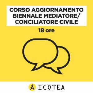 Corso Aggiornamento Biennale Mediatore Conciliatore Civile 18 ore