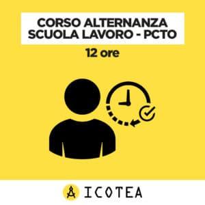 Corso Alternanza Scuola Lavoro - PCTO 12 ore