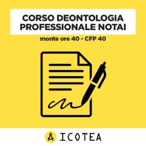Corso Deontologia Professionale Notai - monte ore 40 - CFP 40