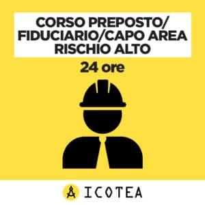Corso Preposto Fiduciario Capo Area Rischio Alto 24 ore