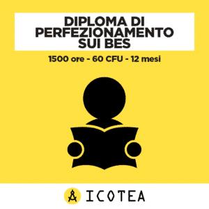 Diploma di Perfezionamento sui BES 1500 ore - 60 CFU - 12 mesi