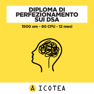 Diploma di Perfezionamento sui DSA 1500 ore - 60 CFU - 12 mesi