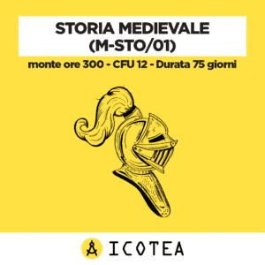 Storia Medievale (M-STO01) - monte ore 300 - CFU 12 - Durata 75 giorni