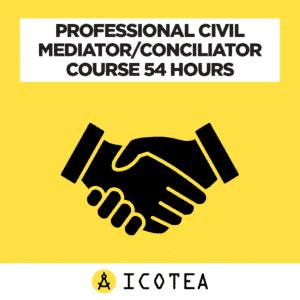 Professional Civil Mediator/Conciliator Course 54 Hours