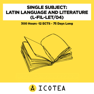 Single Subject Latin Language And Literature (L-FIL-LET04) -300 Hours -12 ECTS - 75 Days Long